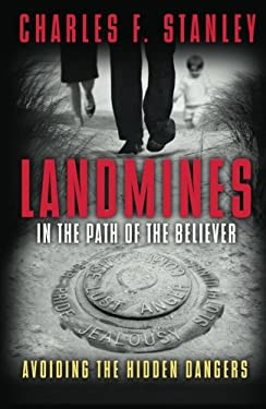 Landmines in the Path of the Believer: Avoiding the Hidden Dangers 9781400280315