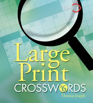 Large Print Crosswords #6 9781402734038