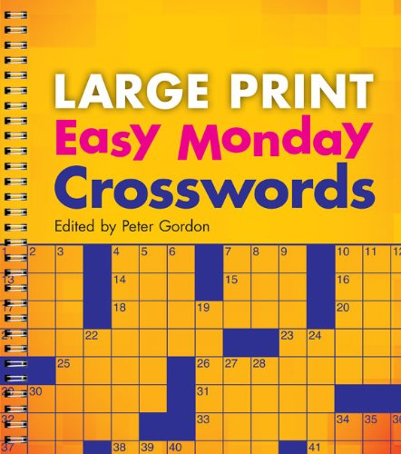 Large Print Easy Monday Crosswords 9781402790294