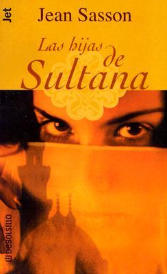 Las Hijas de Sultana 9781400001637
