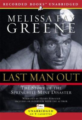 Last Man Out: The Story of the Springhill Mine Disaster 9781402536267