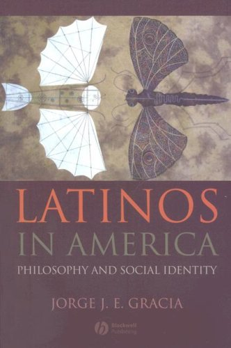 Latinos in America: Philosophy and Social Identity 9781405176583