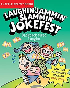 Laughin' Jammin' Slammin' Jokefest 9781402749919
