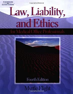 Law, Liability, and Ethics for Medical Office Professionals 9781401840334