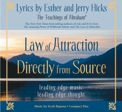Law of Attraction Directly from Source: Leading Edge Thought, Leading Edge Music 9781401923419