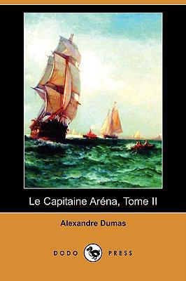 Le Capitaine Arena, Tome II (Dodo Press) 9781409921431