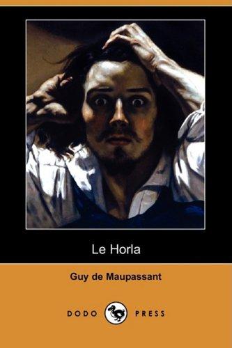Le Horla (Dodo Press) 9781409953128