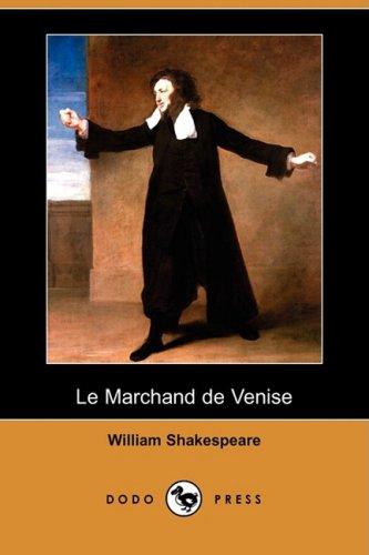 Le Marchand de Venise (Dodo Press) 9781409909460