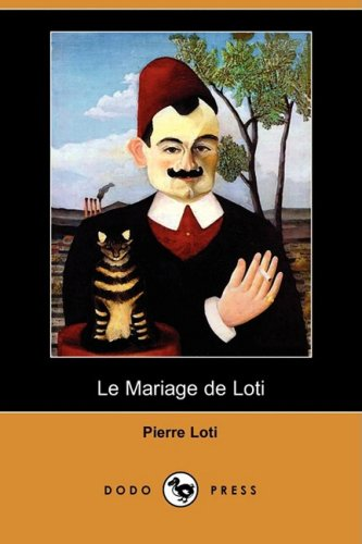 Le Mariage de Loti (Dodo Press) 9781409952893