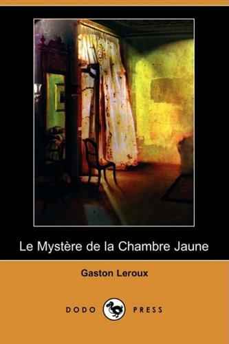 Le Mystere de La Chambre Jaune (Dodo Press) 9781409952831
