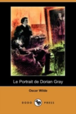Le Portrait de Dorian Gray (Dodo Press) 9781409925415