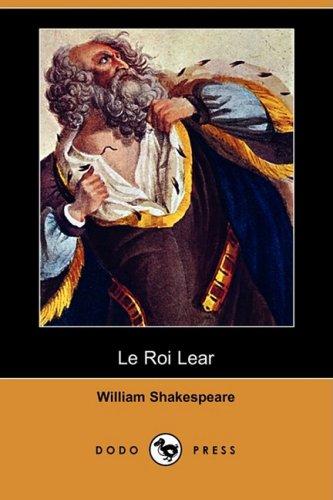 Le Roi Lear (Dodo Press) 9781409909446