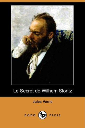 Le Secret de Wilhem Storitz (Dodo Press) 9781409953944