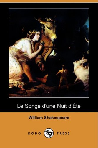 Le Songe D'Une Nuit D'Ete (Dodo Press) 9781409952527