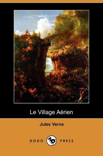 Le Village Aerien (Dodo Press) 9781409925309