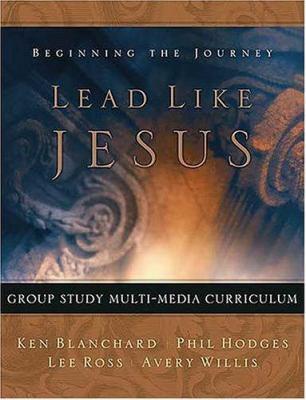 Lead Like Jesus Multimedia Curriculum 9781404101296