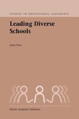 Leading Diverse Schools 9781402012532