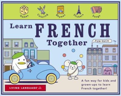 Learn French Together [With 3 48-Page Activity Books and Stickers and 3 60 Minute Audio CDs] 9781400023004