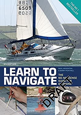 Learn to Navigate: The No-nonsense Guide for Everyone 9781408194492