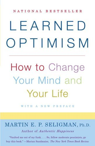 Learned Optimism: How to Change Your Mind and Your Life 9781400078394