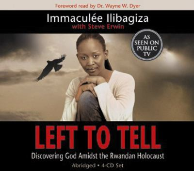Left to Tell: Discovering God Amidst the Rwandan Holocaust 9781401911492