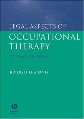 Legal Aspects of Occupational Therapy 9781405113434