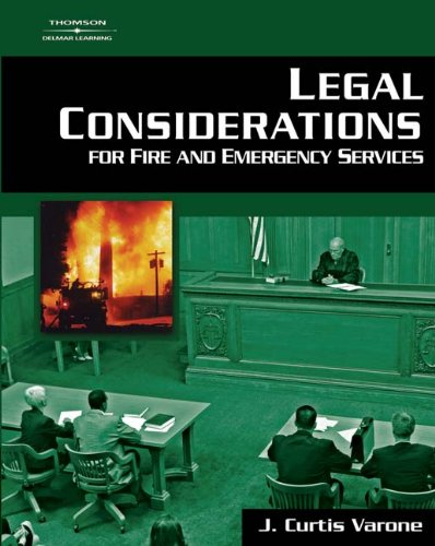Legal Considerations for Fire and Emergency Services 9781401865719