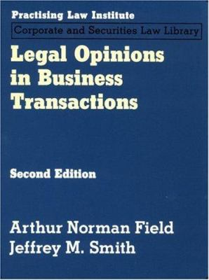 Legal Opinions in Business Transactions 9781402407703