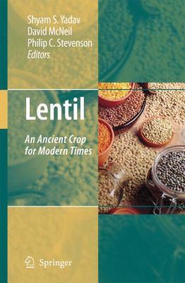 Lentil: An Ancient Crop for Modern Times