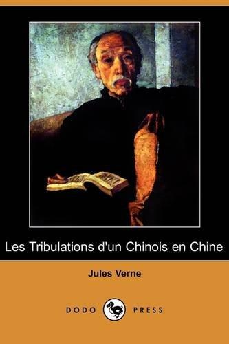 Les Tribulations D'Un Chinois En Chine (Dodo Press) 9781409925293