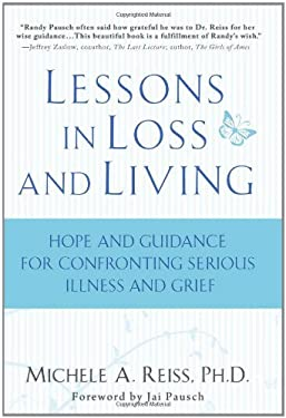 Lessons in Loss and Living: Hope and Guidance for Confronting Serious Illness and Grief 9781401323660