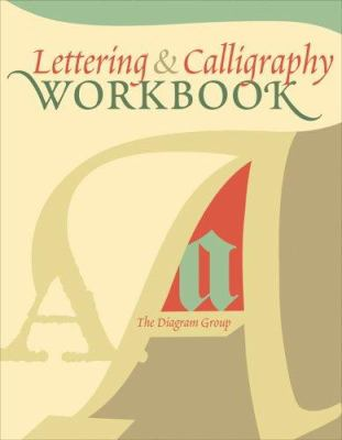 Lettering & Calligraphy Workbook 9781402741012