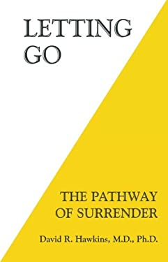 Letting Go: The Pathway of Surrender 9781401945015