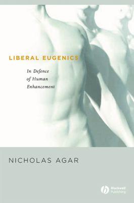 Liberal Eugenics 9781405123907