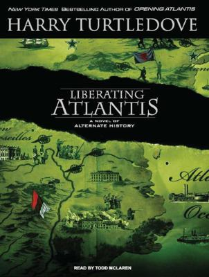 Liberating Atlantis 9781400162536