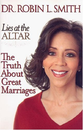 Lies at the Altar: The Truth about Great Marriages 9781401302566