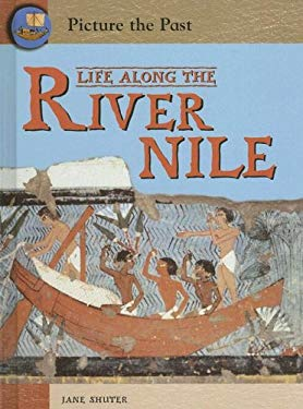 Life Along the River Nile 9781403458278