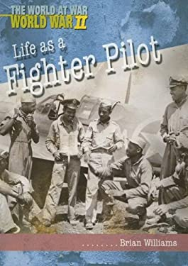 Life as a Fighter Pilot 9781403461957