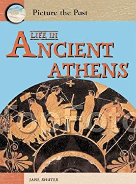 Life in Ancient Athens 9781403464439