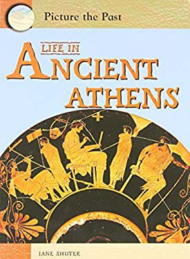 Life in Ancient Athens 9781403464507