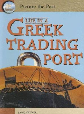 Life in a Greek Trading Port 9781403464514