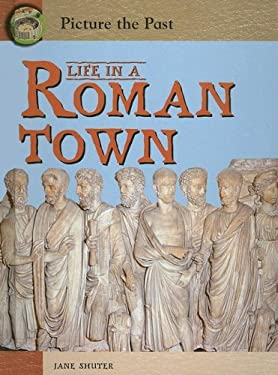 Life in a Roman Town 9781403458285