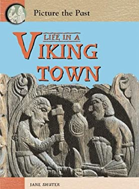 Life in a Viking Town 9781403464408
