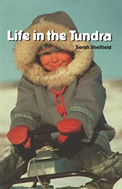 Life in the Tundra 9781404258174