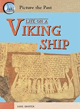 Life on a Viking Ship 9781403464415
