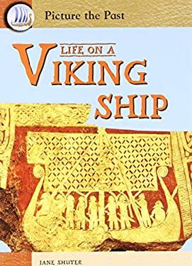 Life on a Viking Ship 9781403464484