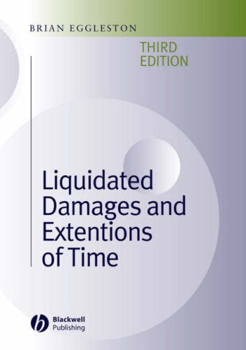 Liquidated Damages and Extensions of Time: In Construction Contracts 9781405118156