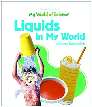 Liquids in My World 9781404232853