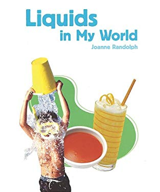 Liquids in My World 9781404284210