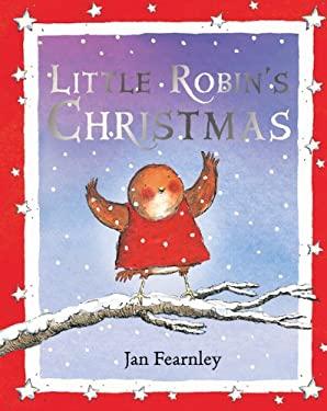 Little Robin's Christmas 9781405268554